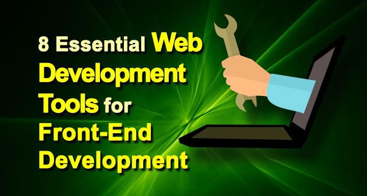 8 Essential Web Developement Tools